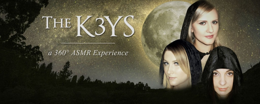 the k3ys a 360 degree asmr experience