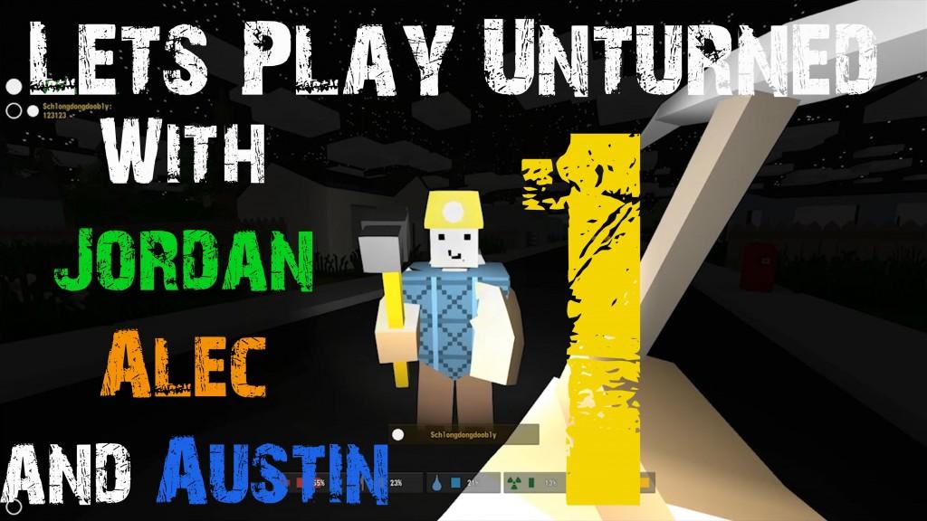 Let's Play Unturned