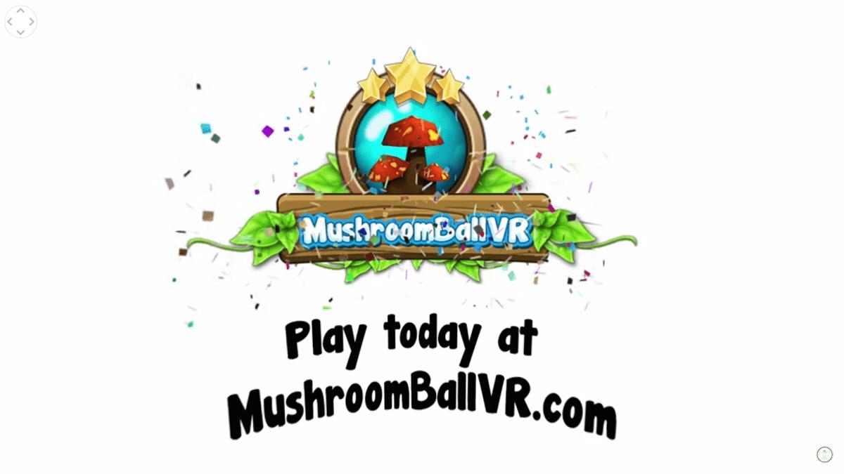 MushroomBallVR Trailer