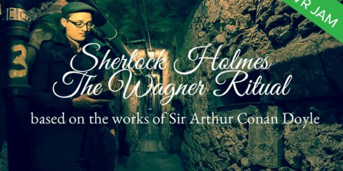 Sherlock Holmes the Wagner Ritual GearVR